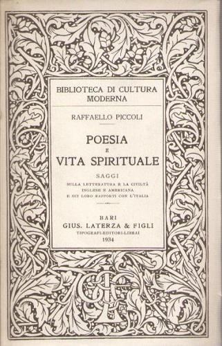 Poesia e vita spirituale saggi sulla letteratura e la civiltà inglese e americana e sui loro rapporti con l'Italia