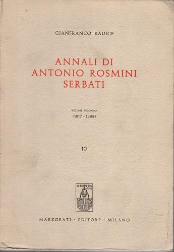 Annali di Antonio Rosmini Serbati volume secondo 1817 1822